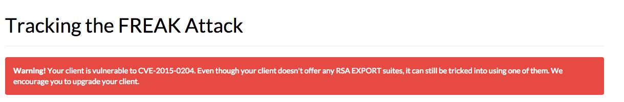 Meldung von der Seite freakattack.com, wenn der Client (Browser) eine schwache SSL-/TSL Verschlüsselung zulässt.