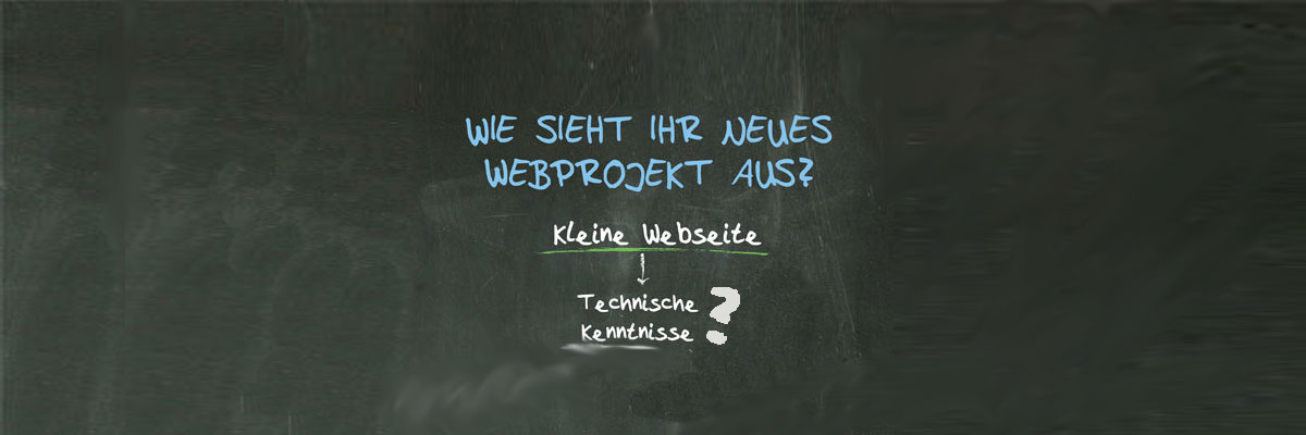 Man sollte sich Voraussetzungen und Ziele für ein neues Webprojekt frühzeitig klarmachen