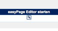 Mit diesem Symbol wird easyPage gestartet (Editor)